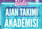 Barbie Ajan Takımı Akademisi