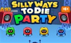 Dumb Ways to Die Macera 6 Party